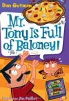 Mr. Tony Is Full of Baloney! - Dan Gutman, Jim Paillot