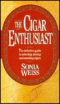 The Cigar Enthusiast - Sonia Weiss