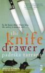 The Knife Drawer (SALT MODERN FICTION) - Padrika Tarrant