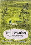 Troll Weather - Elizabeth Coatsworth