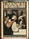 Carnacki the Ghost Finder (paranormal detective, enhanced edition) - William Hope Hodgson