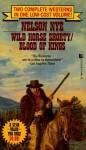 Wild Horse Shortly/Blood of Kings - Nelson C. Nye