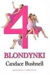 Cztery blondynki - Candace Bushnell
