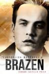 Brazen (Channeling Morpheus, #6) - Jordan Castillo Price
