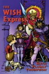 The Wish Express - Ruth Plumly Thompson