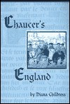 Chaucer's England - Diana Childress