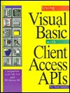 Using Visual Basic with Client Access APIs - Ron Jones
