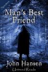 Man's Best Friend - John Hansen