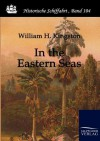 In the Eastern Seas - W.H.G. Kingston