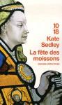 La Fête des moissons - Kate Sedley, Elizabeth Kern