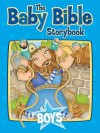 The Baby Bible Storybook for Boys - Robin Currie, Cindy Adams, Constanza Busaluzzo