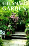 Small Garden - Anness Publishing Staff