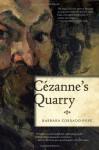 Cezanne's Quarry - Barbara Pope