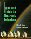 Lines and Fields in Electronic Technology - William D. Stanley, Richard Harrington