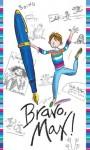 Bravo, Max! - Sally Grindley