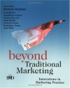 Beyond Traditional Marketing: Innovations in Marketing Practice (IMD Executive Development Series) - Kamran Kashani, Jean-Pierre Jeannet, Jacques Horovitz, Sean Meehan, Adrian Ryans, Dominique Turpin, John Walsh