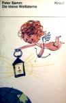 Die kleine Weltlaterne - Peter Bamm