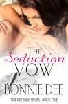 The Seduction Vow - Bonnie Dee