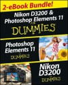 Nikon D3200 and Photoshop Elements for Dummies eBook Set - Julie Adair King, Barbara Obermeier, Ted Padova