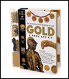 Gold: A Book and Kit [With Includes Kit Material in Visible Plastic Spine] - The Metropolitan Museum Of Art