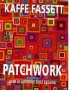 Kaffe Fassett Patchwork - Kaffe Fassett, Liza Prior Lucy