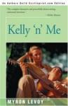 Kelly 'N' Me - Myron Levoy