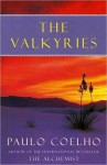 The Valkyries: An Encounter with Angels - Paulo Coelho