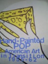 Hand Painted Pop: American Art In Transition, 1955 62 - Donna De Salvo