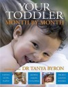 Your Toddler Month By Month - Tanya Byron
