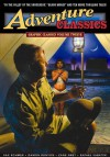 Graphic Classics Volume 12: Adventure Classics (Graphic Classics (Graphic Novels)) - Tom Pomplun, Damon Runyon, Zane Grey, Hunt Emerson, Michael Manning, Mark A. Nelson, Johnston McCulley, Chris Moore, Rafael Sabatini, Sax Rohmer, Milton Knight, Mary Fleener, Kevin Atkinson, Noel Tuazon, Pedro Lopez, Nicholas Miller, Skot Olsen, J.B. Bonivert, Donald Marqu