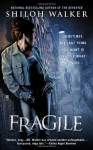 Fragile  - Shiloh Walker