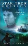 Gods of Night (Star Trek: Titan, #5; Destiny, #1) - David W. Mack