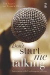 Don't Start Me Talking: Interviews With Contemporary Poets (Salt Studies In Contemporary Poetry S.) - Tim Allen