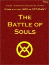 The Battle of Souls - Petya Lehmann, William Stearns Davis, Wilhelm Hauff, James Morier