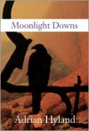 Moonlight Downs - Adrian Hyland