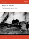 Kursk 1943: The Tide Turns In The East - Mark Healy