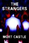 The Strangers - Mort Castle