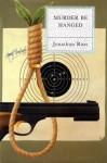 Murder Be Hanged - Jonathan Ross
