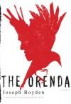 The Orenda - Joseph Boyden