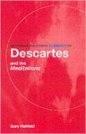 Descartes and the Meditations (Routledge Philosophy Guidebooks) - Gary Hatfield
