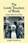 The Lovely Treachery of Words: Essays Selected and New - Robert Kroetsch