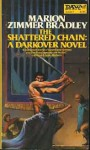 The Shattered Chain - Marion Zimmer Bradley