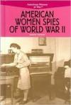 American Women Spies of World War II - Simone Payment