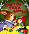 Don't Be Picky, Clover - Inchworm Press