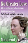 No greater love (The Tyneside Sagas) - Janet MacLeod Trotter