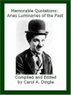Memorable Quotations: Aries Luminaries of the Past - Carol A. Dingle