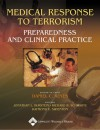 Medical Response to Terrorism: Preparedness and Clinical Practice - Daniel C. Keyes, Richard B. Schwartz, Jonathan L. Burstein, Raymond E. Swienton