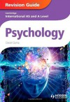 Cambridge International as and a Level Psychology Revision Guide - David Clarke
