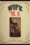 Wife No. 19 - Ann Eliza Young