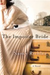 The Imposter Bride: A Novel - Nancy Richler